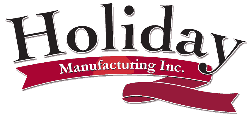 Holiday :: Holiday Manufacturing Inc